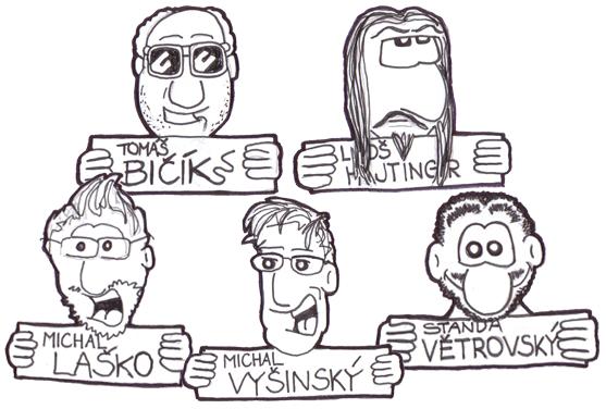 TOP patroni: Tomáš BIČÍK, Luboš HAJTINGER, Michal LAŠKO, Michal VYŠINSKÝ, Standa VĚTROVSKÝ