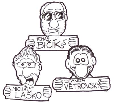 TOP patroni: Tomáš BIČÍK, Michal LAŠKO, Standa VĚTROVSKÝ