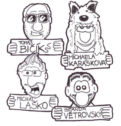 TOP patroni: Tomáš BIČÍK, Michaela KARÁSKOVÁ, Michal LAŠKO, Standa VĚTROVSKÝ