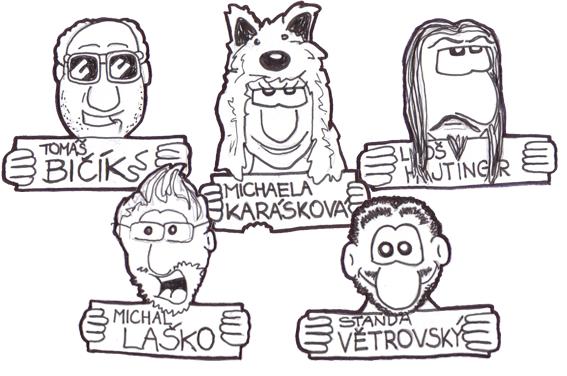 TOP patroni: Tomáš BIČÍK, Michaela KARÁSKOVÁ, Luboš HAJTINGER, Michal LAŠKO, Standa VĚTROVSKÝ