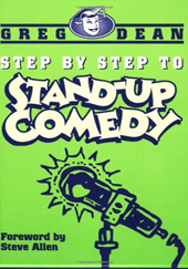 DEAN, Greg. Step by Step to Stand-up Comedy