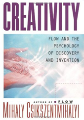 CSIKSZENTMIHALYI, Mihaly. Creativity: Flow and the Psychology of Discovery and Invention