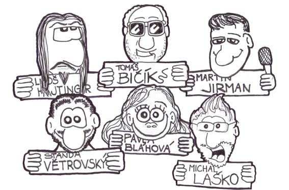 TOP patroni: Tomáš BIČÍK, Luboš HAJTINGER, Martin JIRMAN, Standa VĚTROVSKÝ, Pavla BLÁHOVÁ, Michal LAŠKO