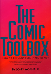VORHAUS, John. The Comic Toolbox