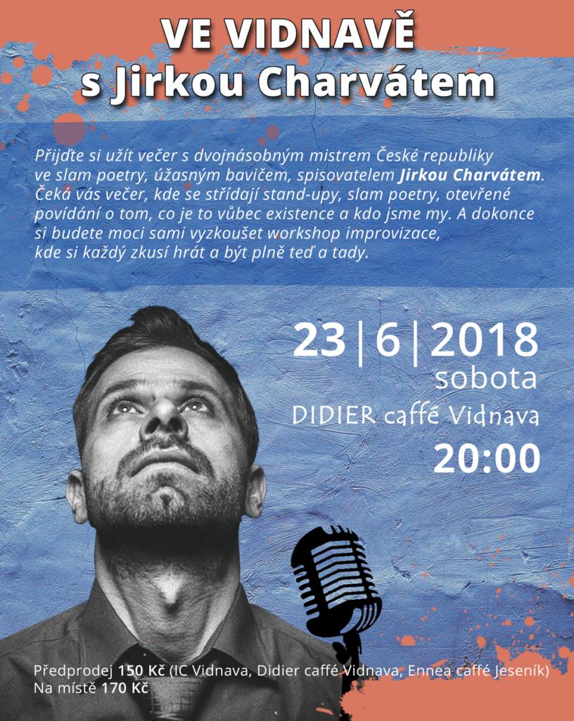 Ve Vidnavě s Jirkou Charvátem