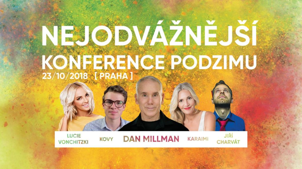 Nejodvážnější konference podzimu. Dam Millman, Kovy, Karaimi, Jiří Charvát, Lucie Vonchitzki