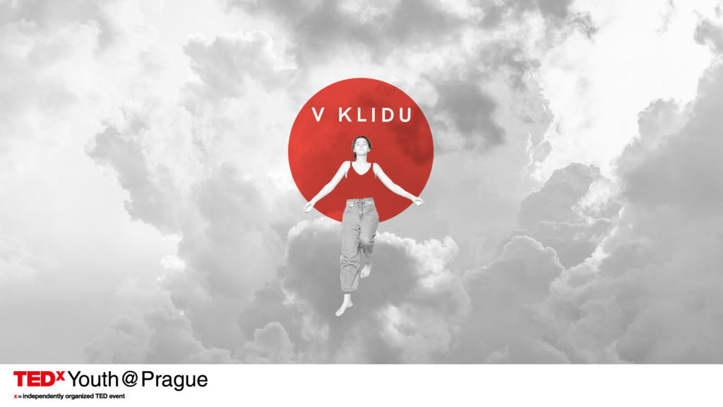TEDx Youth Prague. V klidu