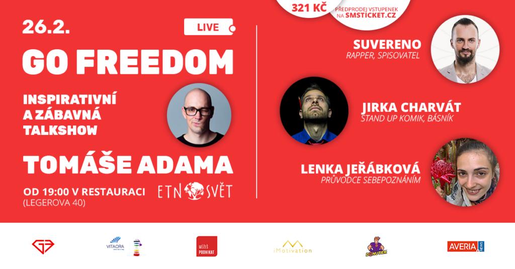 Go Freedom LIVE. Inspirativní a zábavná talkshow Tomáše Adama
