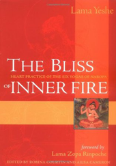 Lama Thubten YESHE. The Bliss of Inner Fire